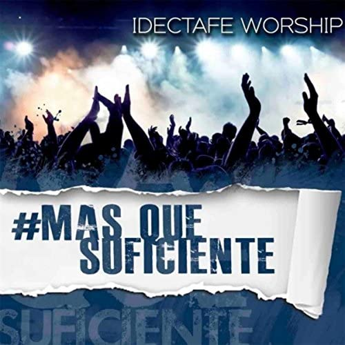 Idectafe Worship