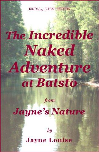The Incredible Naked Adventure at Batsto (Jayne\'s Nature) (English Edition)