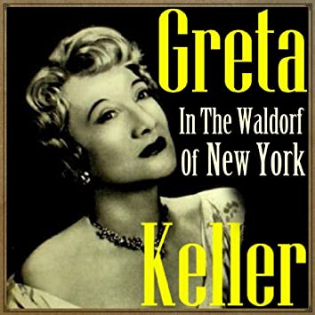 Greta in the Waldorf of New York
