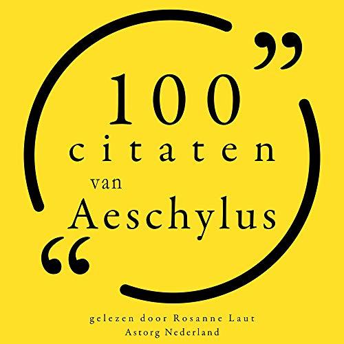 100 citaten van Aeschylus Titelbild