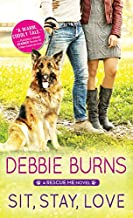 Sit, Stay, Love (Rescue Me Book 2)