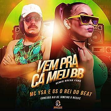 Vem pra Cá Meu Bb: Conexão Rio de Janeiro X Recife