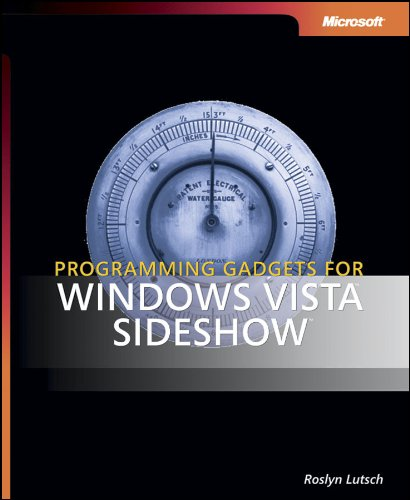 Programming Gadgets for Windows Vista Sideshow (Pro - Developer)