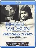 ブライアン・ウィルソン ソングライター PART2 〜孤独な男の話をしよう〜[PCXE-50497][Blu-ray/ブルーレイ]