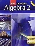 Holt Algebra 2: Student Edition Algebra 2 2008