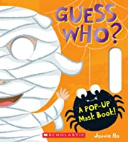 Guess Who?: A Pop-up Mask Book!