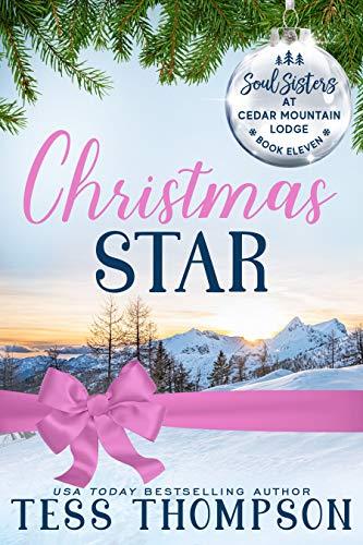 Christmas Star: Soul Sisters at Cedar Mountain Lodge, Book 11 (English Edition)