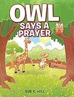 Owl Says a Prayer