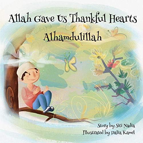 Allah gave us thankful hearts Alhamdulillah Muslim Children Storybook product image