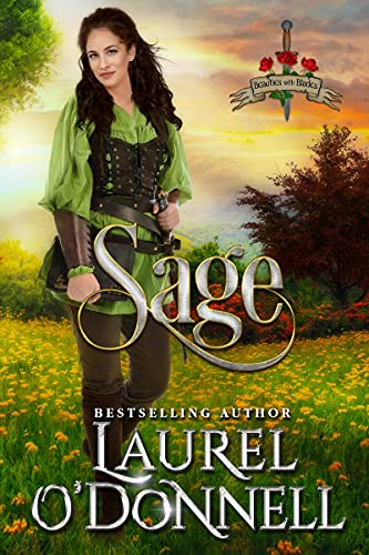 Sage: Medieval Romance Beauties With Blades by [Laurel O'Donnell]