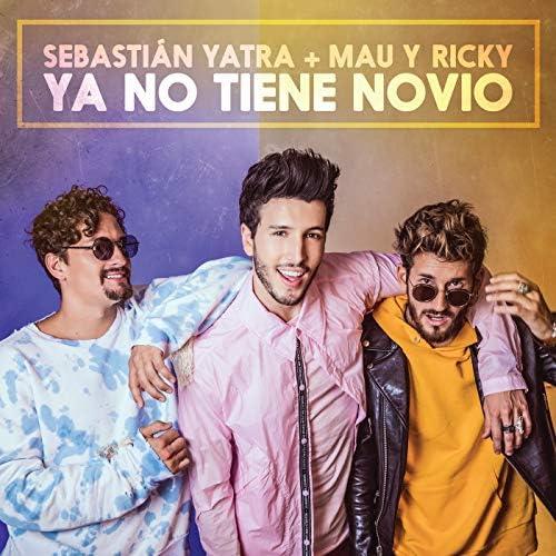 Sebastián Yatra & Mau y Ricky