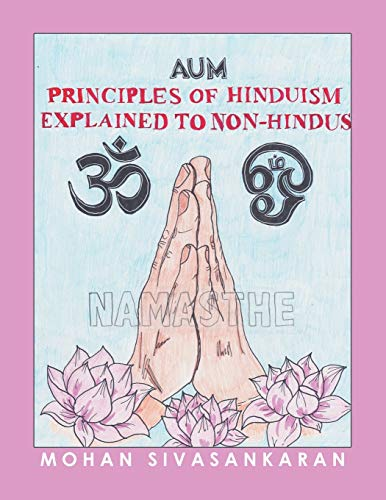 Compare Textbook Prices for Principles of Hinduism Explained to Non-Hindus  ISBN 9781728364742 by Sivasankaran, Mohan