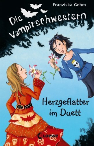 Die Vampirschwestern 04. Herzgeflatter im Duett von Gehm. Franziska (2009) Gebundene Ausgabe