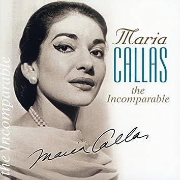 The Incomparable Maria Callas
