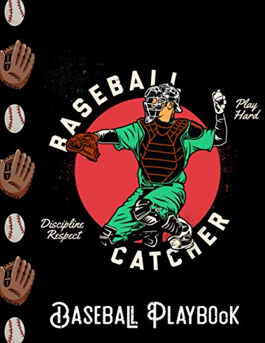 Baseball catcher - Baseball Playbook: 8.5*11/Draw your Plays and Drills in this Blank Baseball Field Diagram Coaching Notebook / Gifts for Baseball Coaches and Players