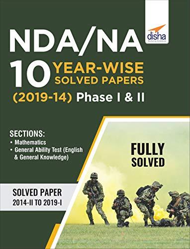 NDA/ NA 10 Year-wise Solved Papers (2019 - 14) Phase I & II