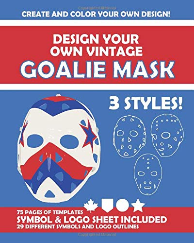 Design Your Own Vintage Goalie Mask: A Drawing and Coloring Book - 8