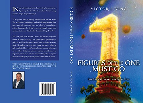 Figures of the One Must Go: Symbolical Logo-roots (Book One) (English Edition)