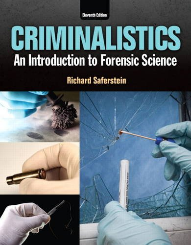 Compare Textbook Prices for Criminalistics: An Introduction to Forensic Science 11 Edition ISBN 9780133458824 by Saferstein, Richard