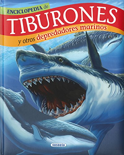 Tiburones y otros depredadores marinos (Biblioteca esencial)