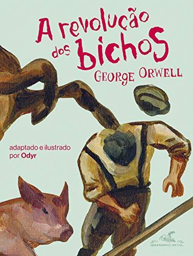 A revolução dos bichos: O clássico de George Orwell em quadrinhos