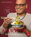 Ayurveda: Salis Aroma-Küche