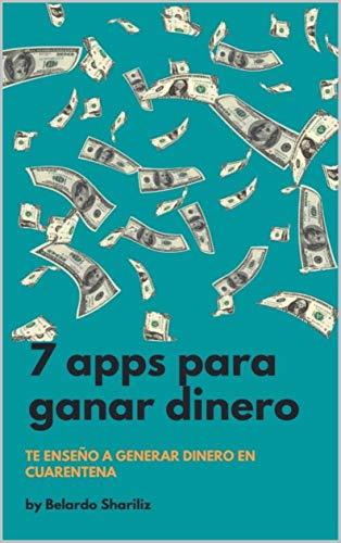 7 aplicaciones para ganar dinero en cuarentena: Gana dinero de forma divertida