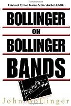 By John A. Bollinger - Bollinger on Bollinger Bands (1st Edition) (6/27/01)