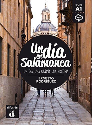 Un día en Salamanca (Spanish Edition)