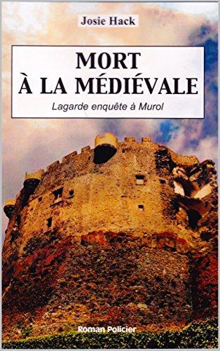 Mort à la médiévale: Lagarde enquête (T9)