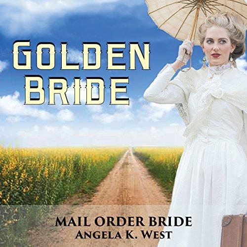 Mail Order Bride: Golden Bride audiobook cover art