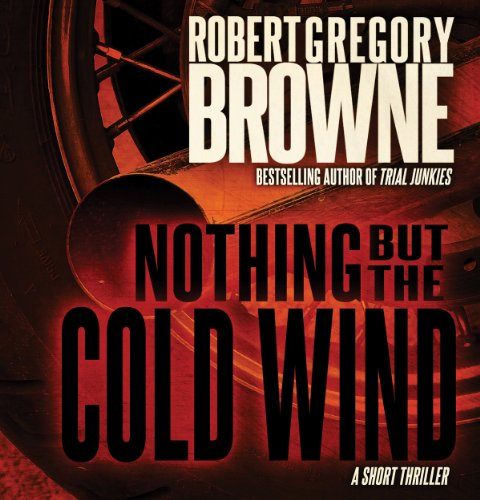 Nothing But the Cold Wind audiobook cover art