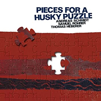 Schmidt, Andreas: Pieces for a Husky Puzzle