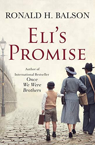 Eli's Promise: A Novel by [Ronald H. Balson]