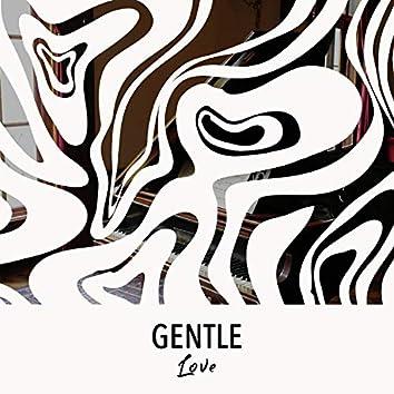 # Gentle Love