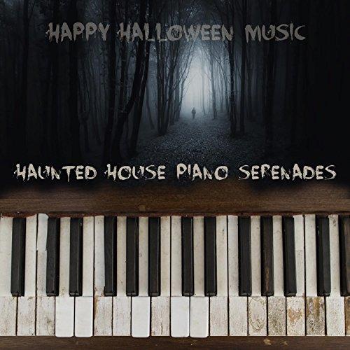 Haunted House Piano Serenades
