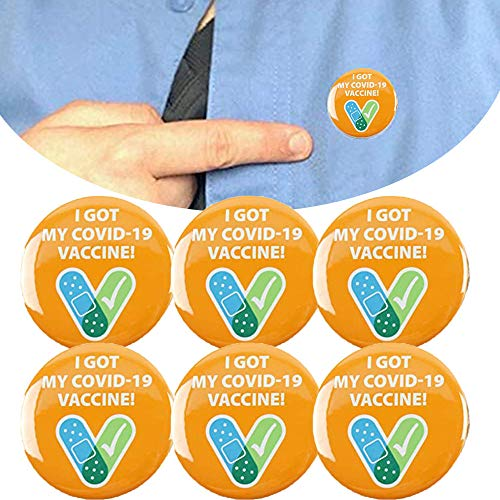 I Got My Covid-19 Vaccine , I Got Vaccinated Recipient Notification CDC Encouraged Public Health Pin Back Button Badges,Round Lucky Badge Button Pins for Men's/Women's Brooches (Orange, 6pcs)