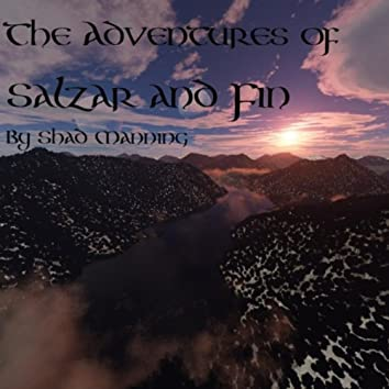 The Adventures of Salzar and Fin