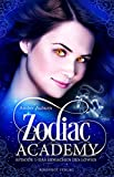 Zodiac Academy, Episode 1 - Das Erwachen des Löwen: Fantasy-Serie (Die Magie der Tierkreiszeichen)