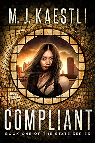 Amazon.com: Compliant: A Young Adult Dystopian Romance (The State ...