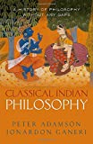 Classical Indian Philosophy: A history of philosophy without any gaps, Volume 5...