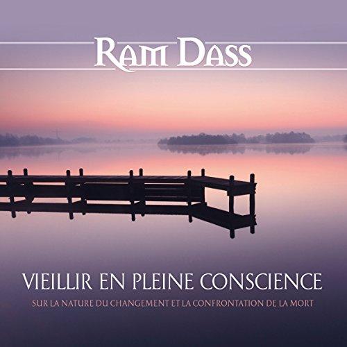 Vieillir en pleine conscience : Sur la nature du changement et la confrontation de la mort audiobook cover art