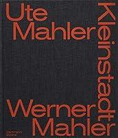 Ute Mahler & Werner Mahler: Small Town