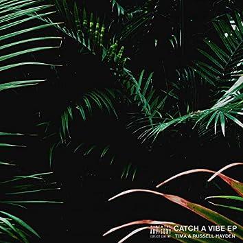 Catch A Vibe EP