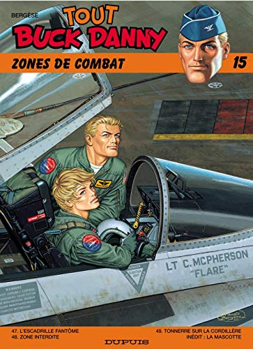 Tout Buck Danny, tome 15 : Zones de combat
