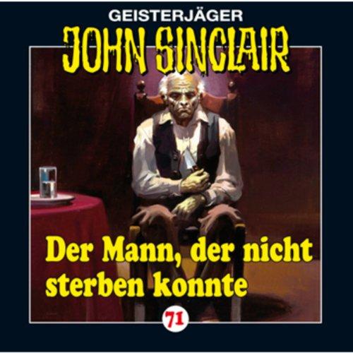 Der Mann, der nicht sterben konnte (John Sinclair 71) Titelbild