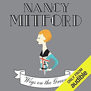 Wigs on the Green                   By:                                                                                                                                 Nancy Mitford                               Narrated by:                                                                                                                                 Jenny Agutter                      Length: 5 hrs and 45 mins     10 ratings     Overall 3.5