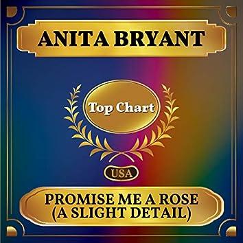 Promise Me a Rose (A Slight Detail) (Billboard Hot 100 - No 78)