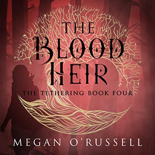 The Blood Heir Audiobook By Megan O'Russell cover art