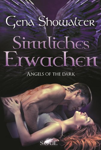 Sinnliches Erwachen (Angels of The Dark 2)
